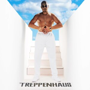 "Apache 207 - ""Treppenhaus"" (Four Music/Sony Music)"