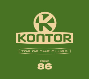 """Various Artists – """"Kontor Top Of The Clubs Vol. 86"""" (Kontor Records)"""
