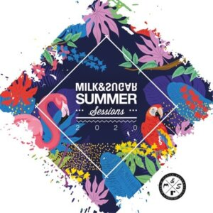 """Various Artists – """"Milk & Sugar – Summer Sessions 2020"""" (Milk & Sugar Records/SPV)"""