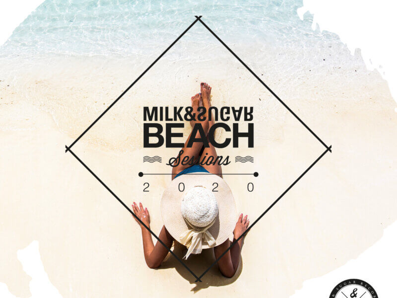 "Milk & Sugar – ""Beach Sessions 2020"""