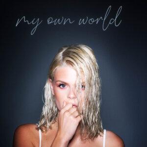 """Davina Michelle - """"My Own World"""" (Single - BMG/Warner/ADA)"""