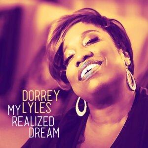 """Dorrey Lyles - """"My Realized Dream"""" (Germania music)"""