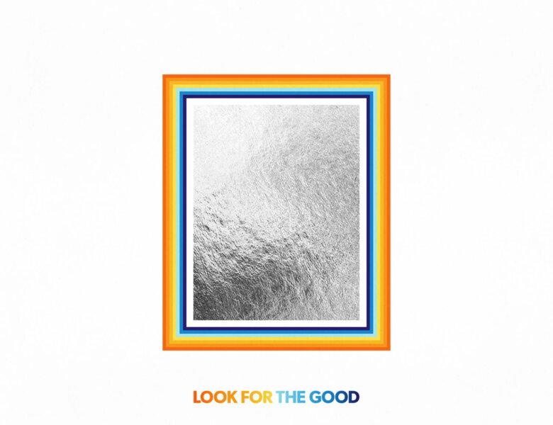 """Jason Mraz – """"Look For The Good"""""""
