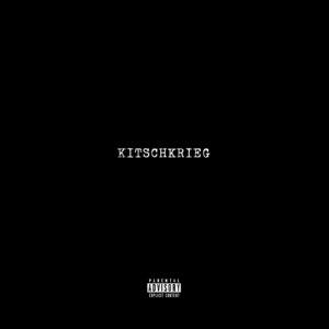 "KitschKrieg - ""KitschKrieg"" (SoulForce/BMG Rights Management/Warner)"