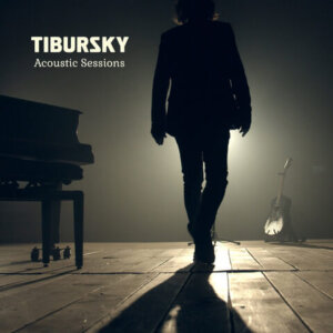 "TIBURSKY - ""Acoustic Sessions"" (EP – Kitchen Records)"