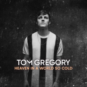 """Tom Gregory - """"Heaven In A World So Cold"""" (Kontor Records/Edel)"""