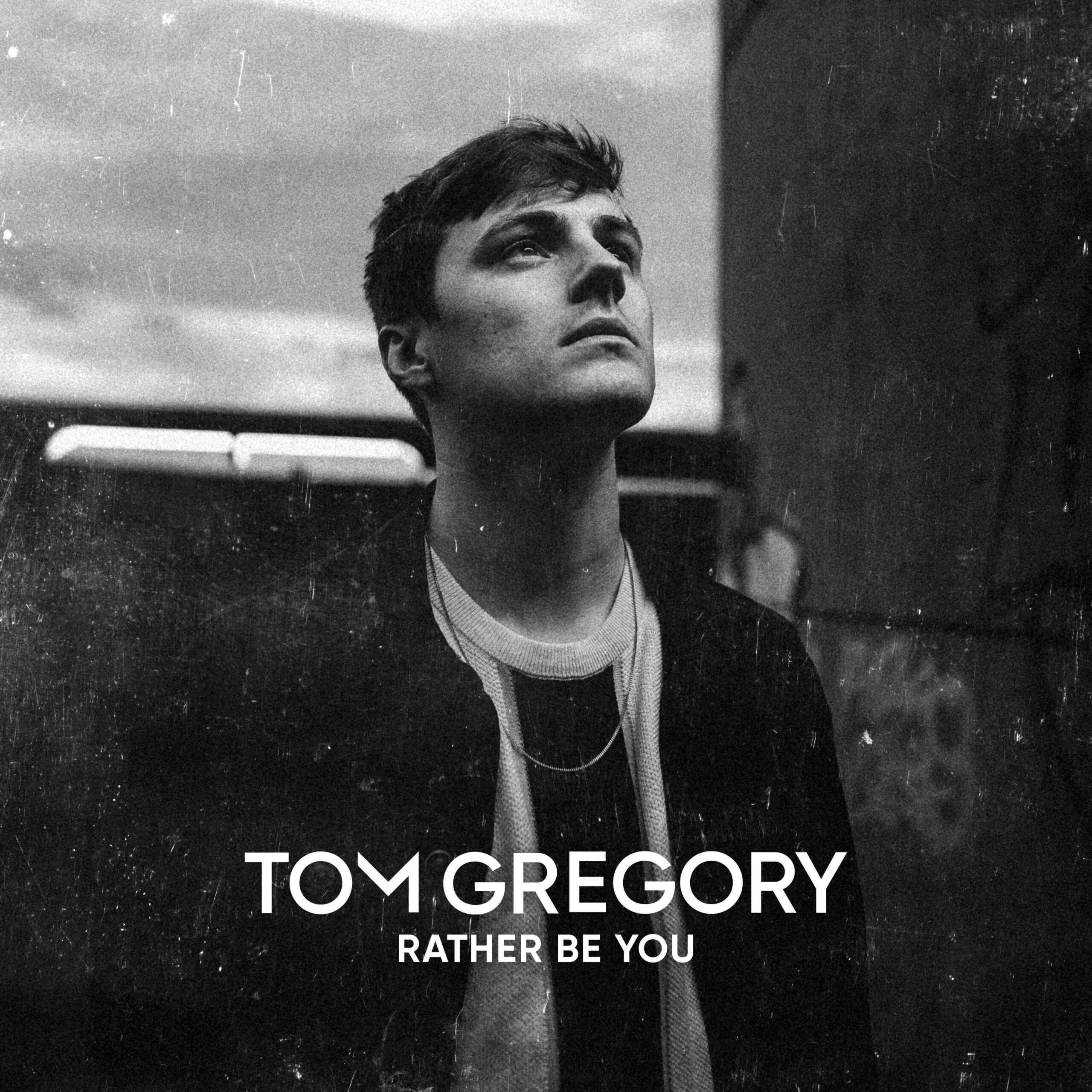 "Tom Gregory - ""Rather Be You"" (Single - Kontor Records)"
