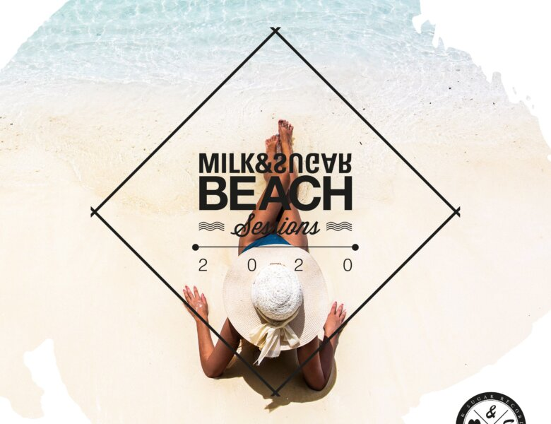 "Various Artists – ""Milk & Sugar – Beach Sessions 2020"""