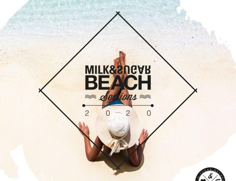"Various Artists – ""Milk & Sugar – Beach Sessions 2020"""