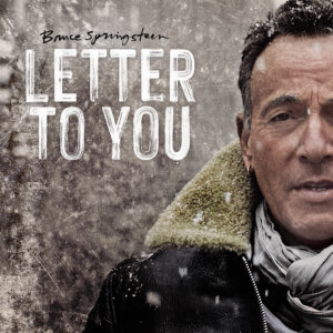 "Bruce Springsteen - ""Letter To You"" (Columbia/Sony Music)"