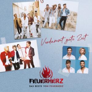 """Feuerherz - """"Verdammt Gute Zeit - Das Beste Von Feuerherz"""" (Electrola/Universal)"""