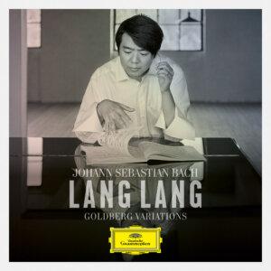 """Lang Lang - """"Goldberg Variations""""(Deutsche Grammophon/Universal Music)"""