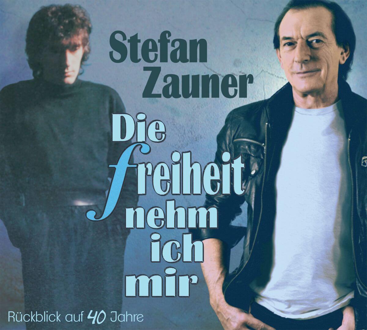 """Stefan Zauner - """"Die Freiheit Nehm Ich Mir"""" (Da Records/Da Music)"""