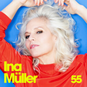 "Ina Müller - ""55"" (Columbia Local/Sony Music)"