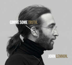"""John Lennon – """"Gimme Some Truth. The Ultimate Mixes"""" (Capitol/Universal Music)"""