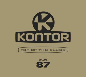 "Various Artists - ""Kontor – Top Of The Clubs Vol. 87"" (Kontor Records)"