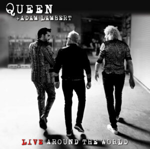 "Queen + Adam Lambert - ""Live Around The World"" (Universal Music)"