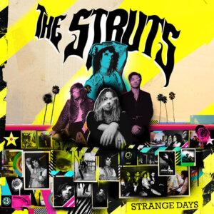 "The Struts - ""Strange Days"" (Interscope/Universal)"