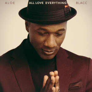 "Aloe Blacc - ""All Love Everything"" (BMG Rights Management)"