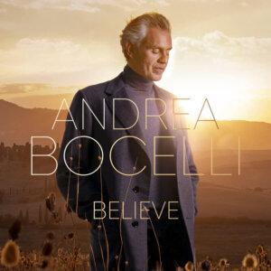 "Andrea Bocelli - ""Believe"" (Decca / Universal Music)"