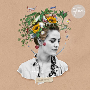 "FEE. – ""Nachtluft"" (o-tone music/Kontor New Media)"
