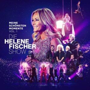 """Helene Fischer - """"Die Helene Fischer Show – Meine schönsten Momente"""" (Polydor/Universal Music)"""