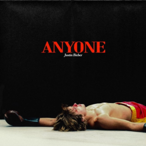 "Justin Bieber – ""Anyone"" (Single - Universal Music)"