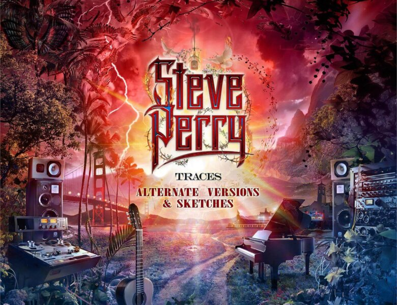 """Steve Perry – """"Traces –  Alternate Versions And Sketches"""" (Album Review)"""