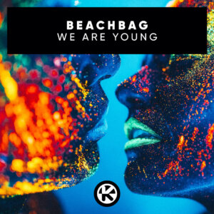 """Beachbag - """"We Are Young"""" (Single - Kontor Records)"""