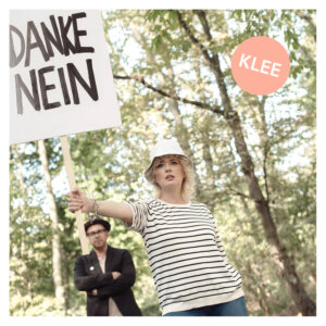 "Klee - ""Danke Nein"" (Single - Premium Records)"