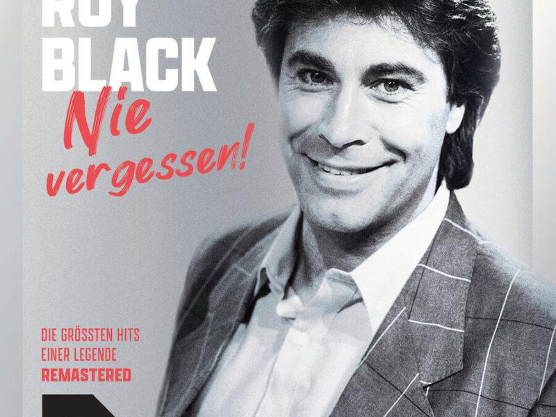 """Roy Black – """"Nie vergessen!"""" (+ offizielles Lyric Video zu """"Ganz In Weiß"""")"""