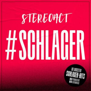 """Stereoact - """"#Schlager"""" (Electrola/Universal Music)"""