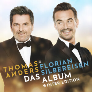 "Thomas Anders & Florian Silbereisen - ""Das Album (Winter Edition)"" (221 Music/unikat/TELAMO)"