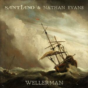 "Santiano & Nathan Evans - ""Wellerman"" (Single – Electrola/Universal Music)"