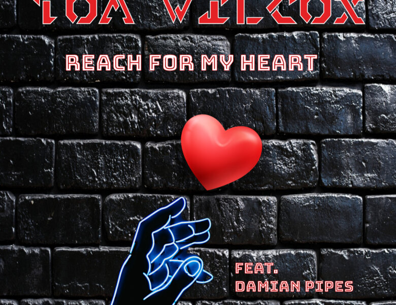 """Tom Wilcox feat.  Damian Pipes – """"Reach For My Heart"""" (Single + offizielles Video)"""