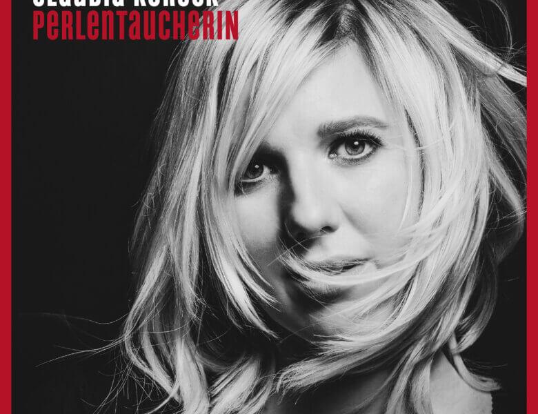 """Claudia Koreck – """"Perlentaucherin"""" (We Love Music/Universal)"""