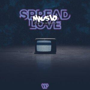 "Mausio - ""Spread Love (feat. Bibiane Z)"" (Single - Warner Music Group Germany)"