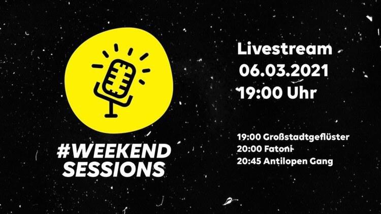 #WeekendSessions #2 – Livestream-Festival mit Großstadtgeflüster und anderen Acts