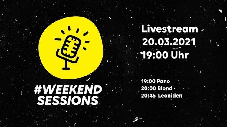 #WeekendSessions #3 – Livestream-Festival mit Blond, den Leoniden und Pano