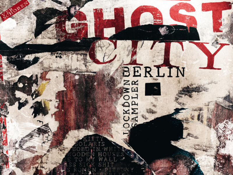 "Ghost City Berlin – ""Lockdown Sampler"" (Album Review)"