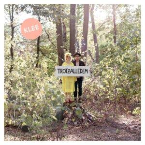"Klee - ""Trotzalledem"" (Premium Records)"