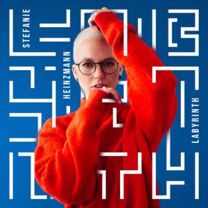 """Stefanie Heinzmann - """"Labyrinth"""" (BMG Rights Management/Warner)"""