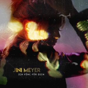 """Jini Meyer - """"Ich Fühl Für Dich"""" (OneVision-Music)"""