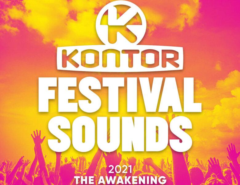 """Kontor Festival Sounds 2021 – The Awakening"" (Sampler-Vorstellung)"