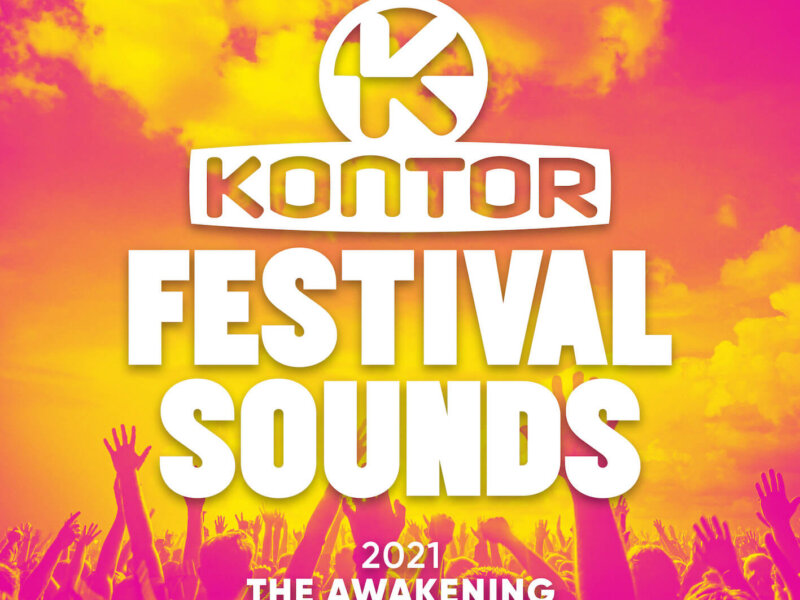 """Kontor Festival Sounds 2021 – The Awakening"" (Sampler-Vorstellung)"
