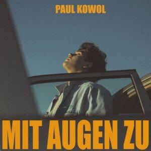 """Paul Kowol - """"Mit Augen Zu"""" (Blickpunkt Pop)"""