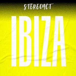 """Stereoact - """"Ibiza"""" (Single - Electrola/Universal Music)"""