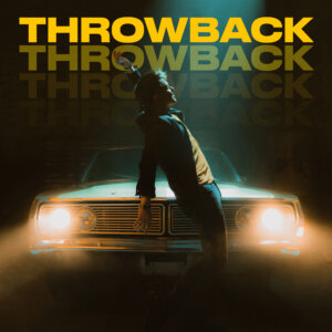 "Michael Patrick Kelly - ""Throwback"" (Single - Columbia Local/Sony Music)"