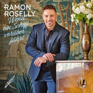 """Ramon Roselly - """"Wenn Ein Schiff Vorüber Fährt"""" (Single - Electrola/Universal Music)"""