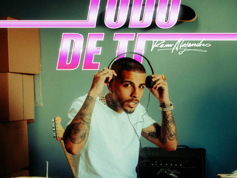 "Rauw Alejandro – ""Todo De Ti"" (Single + offizielles Video)"